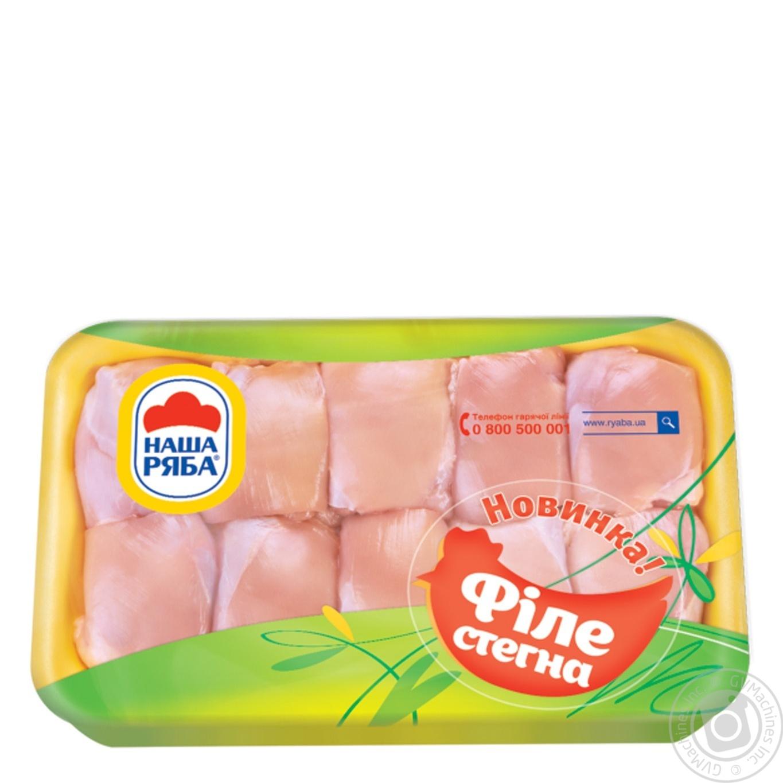 Купить Свіже м'ясо, Філе стегна Наша Ряба курчати-бройлера охолоджене (упаковка ~0, 9 кг)
